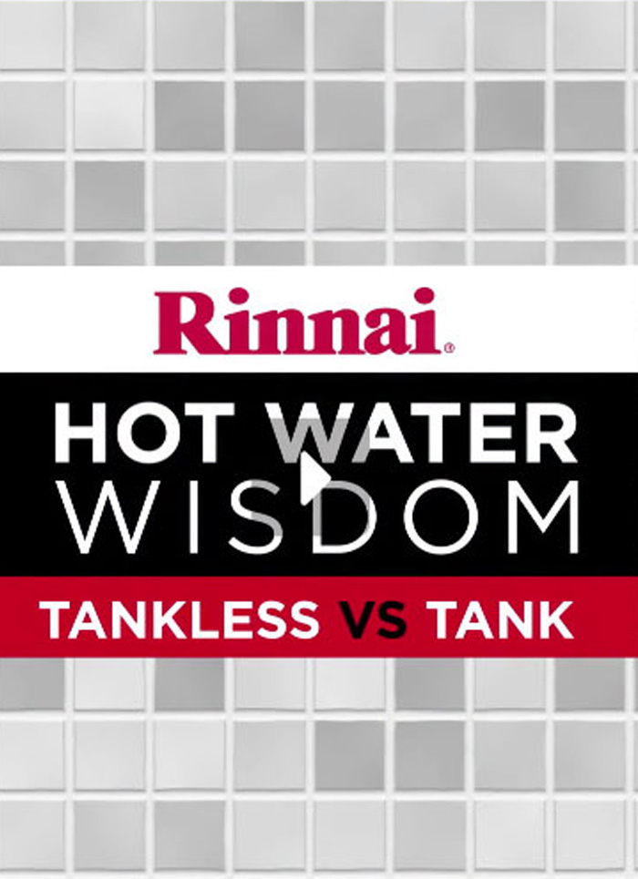Video: Hot Water Wisdom - Tankless vs. Tank